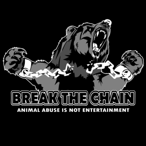 Break the Chain - Animal abuse is not entertainment